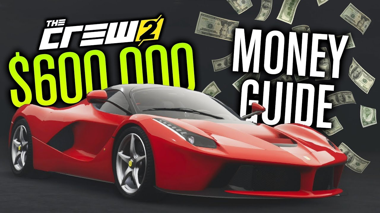 The Crew 2 | $600,000+ AN HOUR!? (FAST & EASY Money Guide)