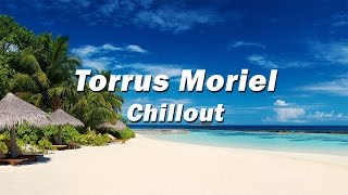 Video Chillout Music 2016 | Structure of Music - Chill out Mix #1 by Torrus Moriel | Relaxing music, Relax download MP3, 3GP, MP4, WEBM, AVI, FLV Agustus 2018