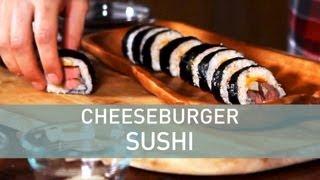 How To Make Cheeseburger Sushi