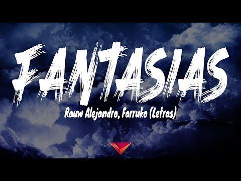 Rauw Alejandro, Farruko - Fantasias (Letras)