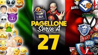 Pagellone di Legabasket Serie A, Episodio 27.