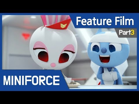 [Feature Film] Mini Force : New Heroes Rise (Part3)