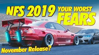 Need for Speed 2019 YOUR WORST FEARS! ( Possible Release Date Leaked? )
