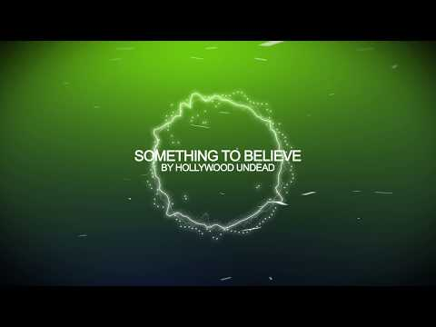 Hollywood Undead - Something To Believe [HD]