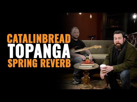 Catalinbread Topanga Spring Reverb Pedal | CME Gear Demo