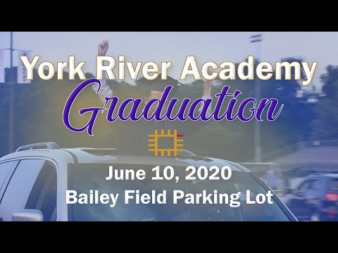 York River Academy Graduation 2020 - Final Production