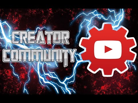 GROW YOUR CHANNEL! - YOUTUBE CREATOR COMMUNITY BETA