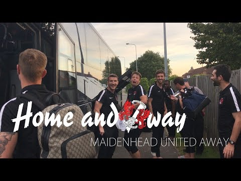 Home and Oway S01 E02 - Maidenhead United Away