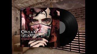 Organ Quarter OST - Windowsill