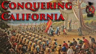 Initial Conquest | California History [ep.1]