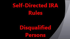 Self-directed IRA Rules - Disqualified Persons