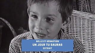 Un jour tu verras - Belle et Sébastien