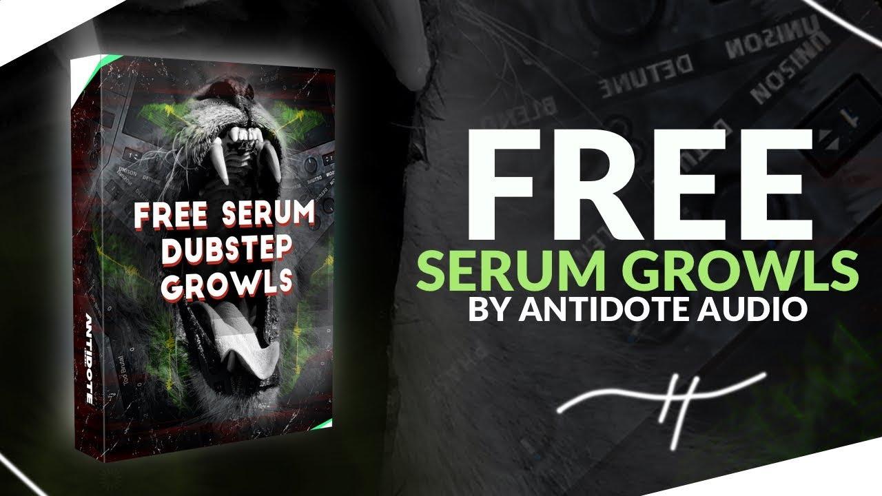 SERUM DUBSTEP GROWL PRESETS [Free Download]