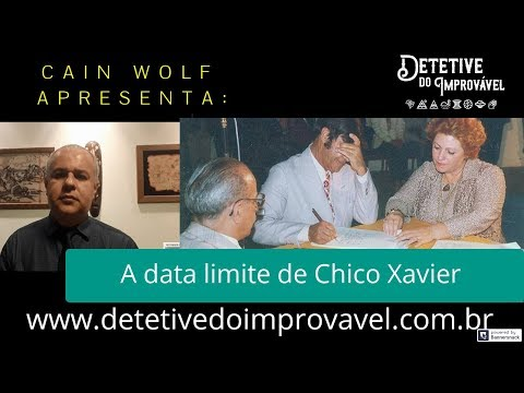 A data limite de Chico Xavier