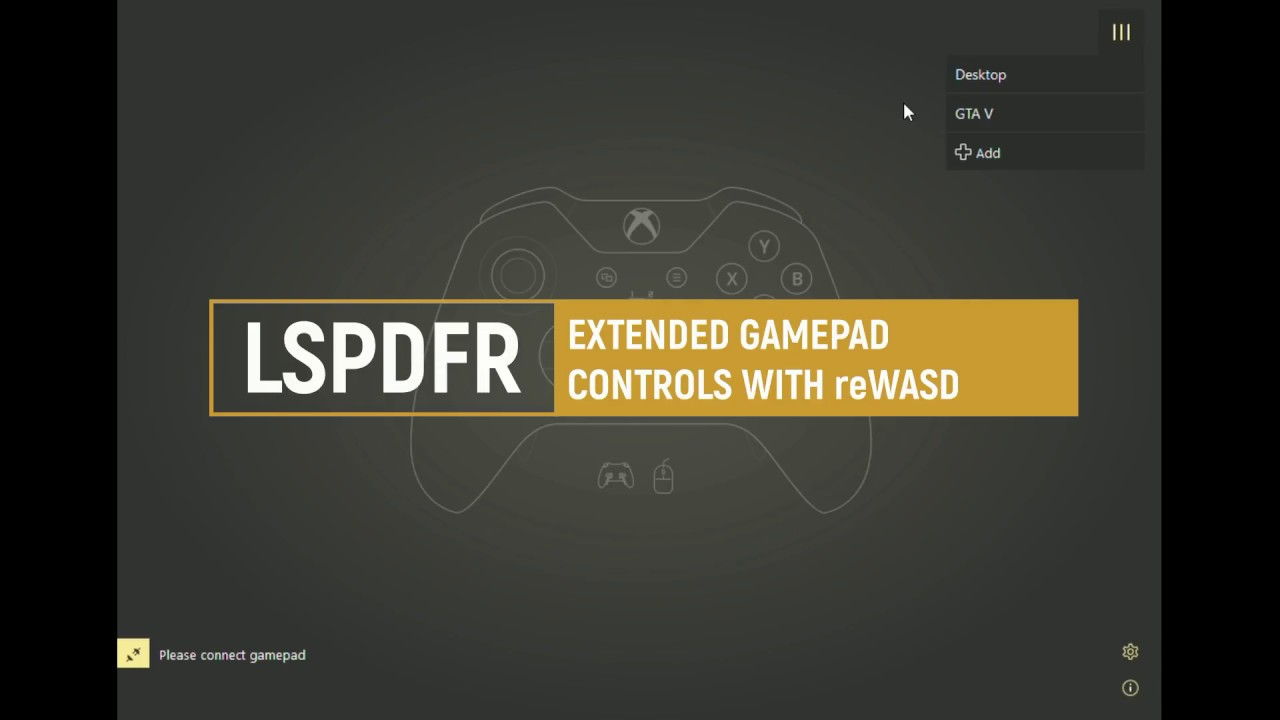 LSPDFR Extended Gamepad Controls Mapping with reWASD