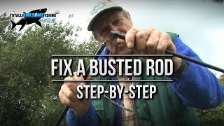 How to Fix a Busted Fishing rod   TAFishing