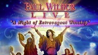 Paul Wilbur Live