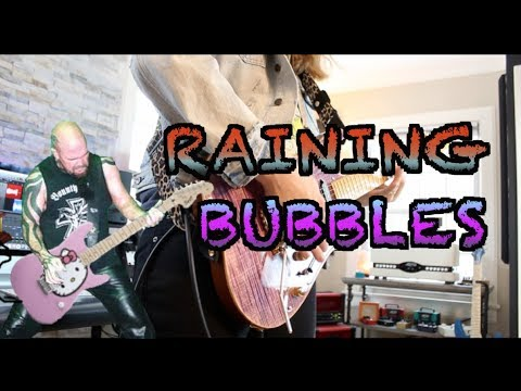 Raining Bubbles by Slayjor ( Slayer Goes Major)