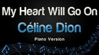 Céline Dion - My Heart Will Go On (Piano Version)