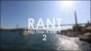 Burn Hip Hop is Back 2 / RANT