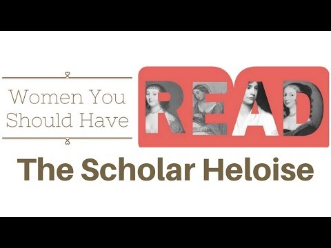 The Scholar Heloise - Women You Should Read