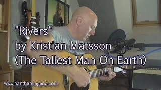 Rivers - The Tallest Man on Earth - cover