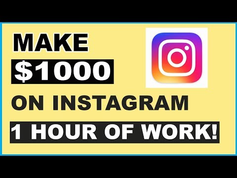 (2020) HOW TO MAKE $1000 ON INSTAGRAM WITH 1 HOUR OF WORK (MAKE MONEY ONLINE)