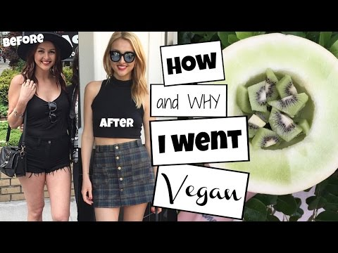 How + Why I went VEGAN | 30 pound weight loss + Tips for New Vegans