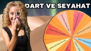 DART ile Nereyi Vurursam Oraya SEYAHAT EDİYORUM!!!