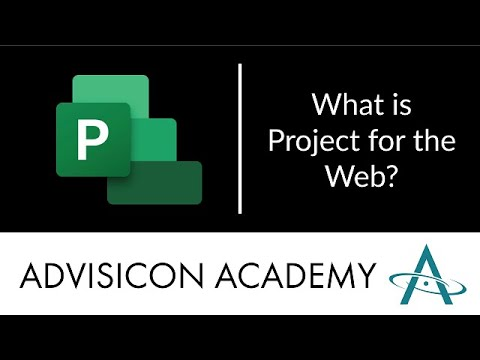 what-is-project-for-the-web?-|-advisicon