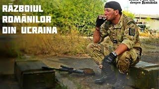 Războiul românilor din Ucraina