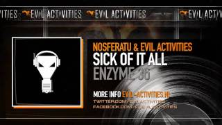 Nosferatu & Evil Activities - Sick of it all