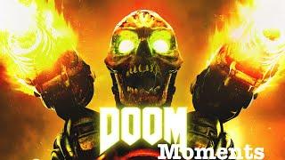 Doom Moments |All Games