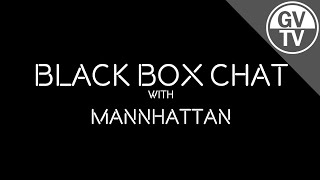 Interview with Mannhattan | Black Box