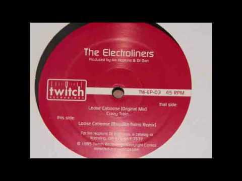 The Electroliners - Loose Caboose (Bassbin Twins Remix)