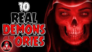 10 REAL Demon Ghost Stories - Darkness Prevails