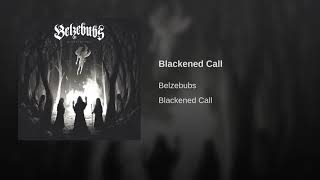 Belzebubs - Blackened Call - Album version