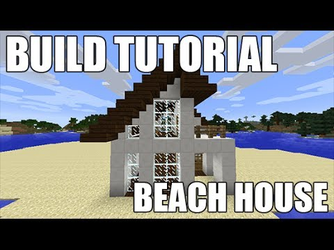 Minecraft how to make beach house youtube for How to build a beach house