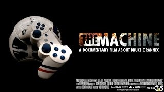 The Machine - A Documentary Film About Bruce Grannec