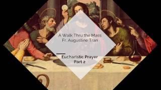 Eucharistic Prayer - Part 2