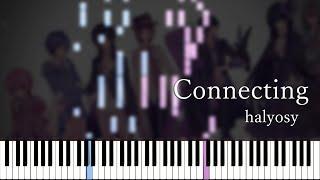 【楽譜あり】Connecting -  halyosy (Synthesia)