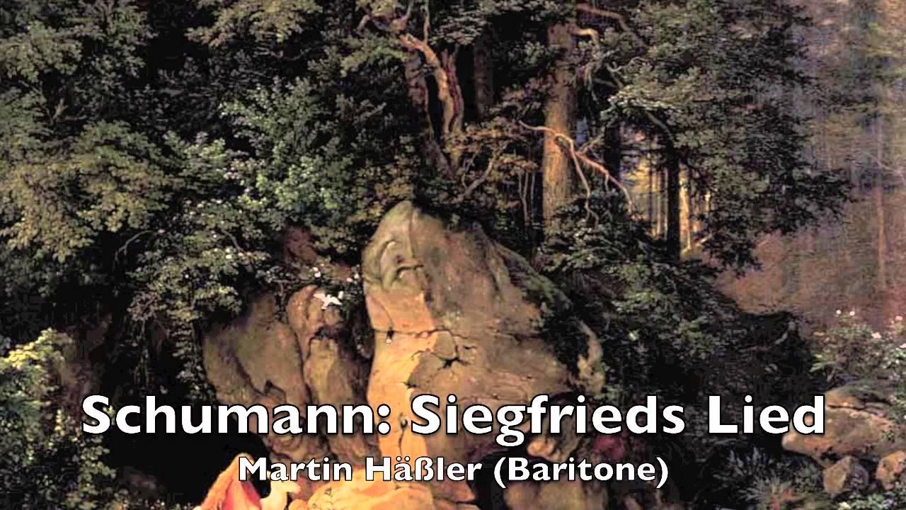Schumann: Siegfrieds Lied from Genoveva (Martin Haessler)