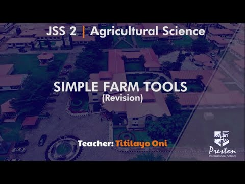 Simple Farm Tools (Revision) - JSS2 Agric