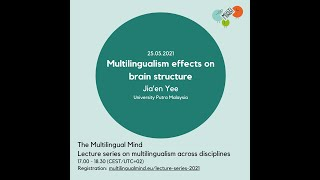 Yee: Multilingualism effects on brain structure