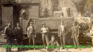 VIZITE DE DOCUMENTARE C.F.F. NEHOIU - COMANDĂU ( Part. 3)