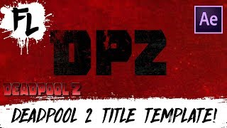 Deadpool 2 Free Title Template! | Film Learnin