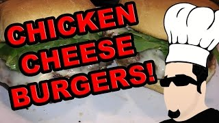 Cooking With The Hobo ♦ Chicken Cheese Burgers