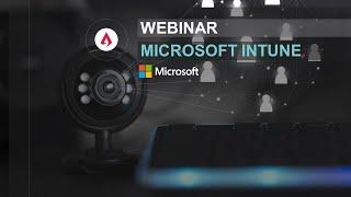 Microsoft Intune Webinar