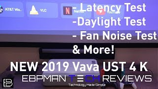 Vava 4k UST Projector | Latency Test | Daylight Viewing | Fan Sound Test & More