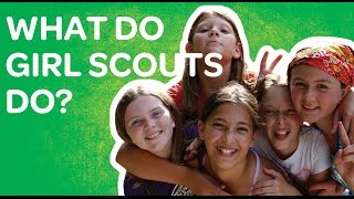 What do Girl Scouts do?